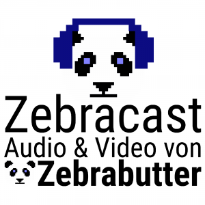 Zebracast – Audio & Video von Zebrabutter