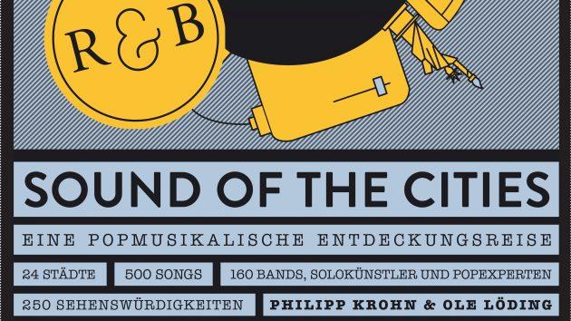 Sound of the cities – eine popmusikalische Entdeckungsreise