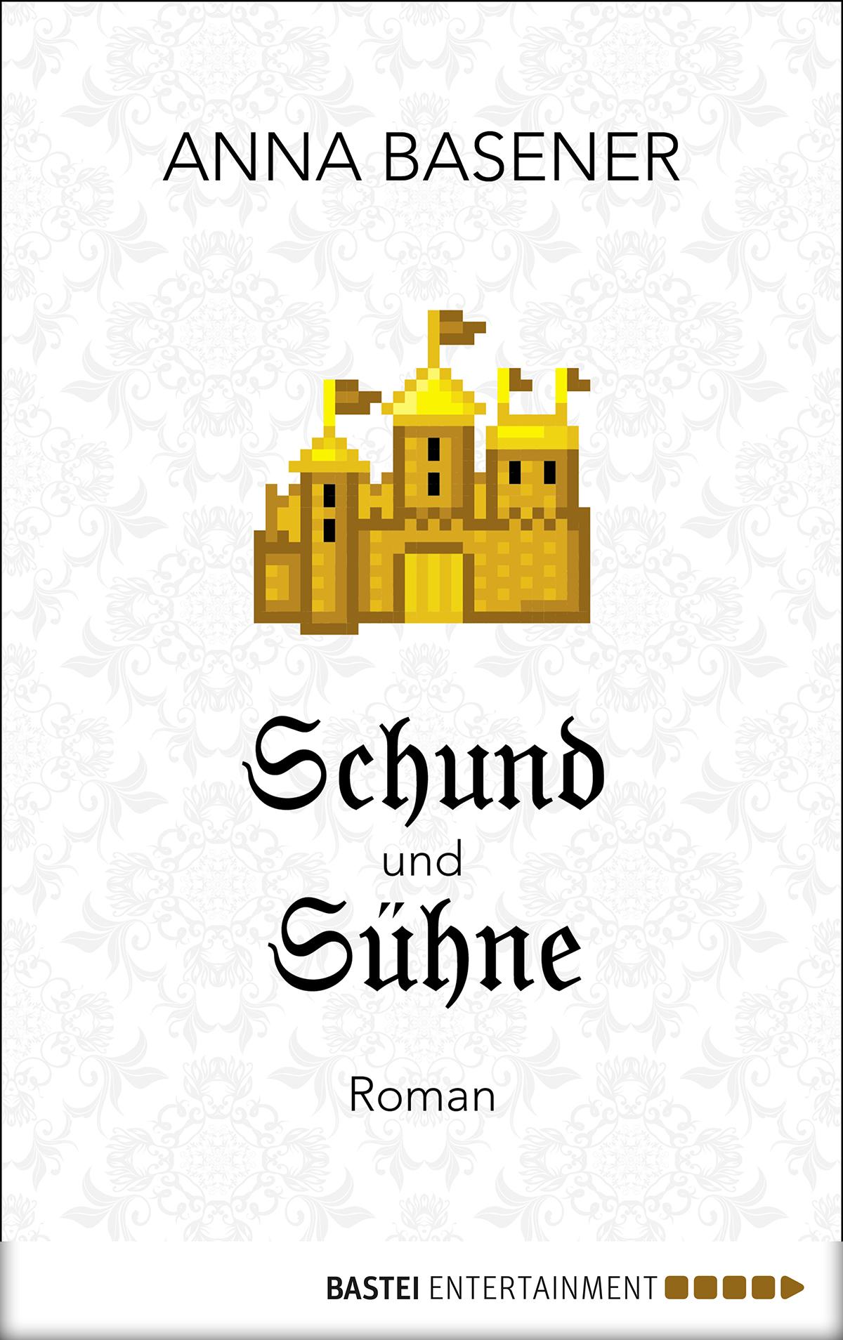Der Roman Schund und Sühne von Anna Basener.